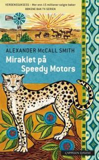 Miraklet på Speedy Motors