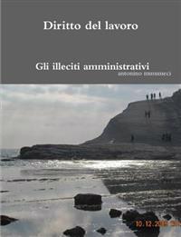 Diritto del lavoro: Gli illeciti amministrativi