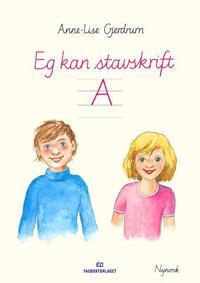 Eg kan stavskrift A - Anne-Lise Gjerdrum | Ridgeroadrun.org