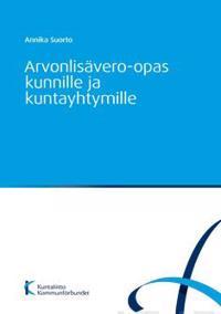 Arvonlisävero-opas kunnille ja kuntayhtymille