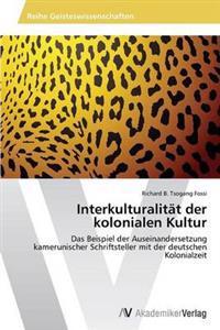 Interkulturalitat Der Kolonialen Kultur