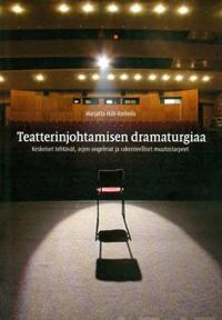 Teatterijohtamisen dramaturgiaa
