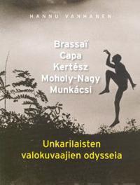 Unkarilaisten valokuvaajien odysseia