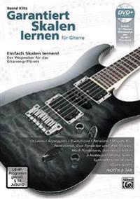 Garantiert Skalen Lernen Für Gitarre [guaranteed Learn Scales for Guitar]: German Language Edition, Book & DVD