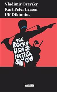 The Rocky Horror Prostata Show
