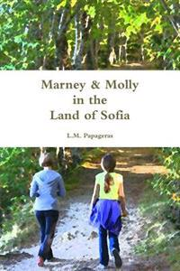 Marney & Molly in the Land of Sofia