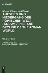Aufstieg Und Niedergang Der Romischen Welt