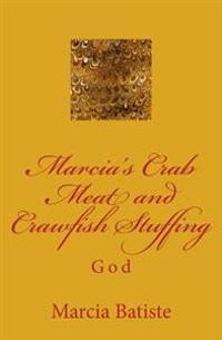 Marcia's Crab Meat and Crawfish Stuffing: God