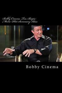 Bobby Cinema Ten Biopic Movie Plot Summary Ideas: English