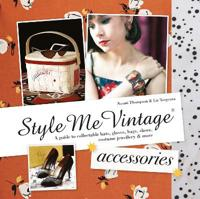 Style Me Vintage Accessories