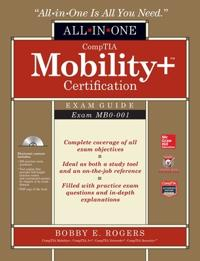 CompTIA Mobility+ Certification Exam Guide