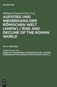 Philosophie, Wissenschaften, Technik. Wissenschaften Medizin Und Biologie Forts.