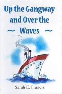 Up the gangway and over the waves