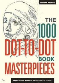 1000 dot-to-dot book: masterpieces - twenty iconic works of art to complete