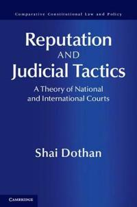 Reputation and Judicial Tactics