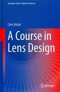 A Course in Lens Design