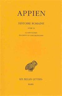 Appien, Histoire Romaine - Tome V, Livre IX: Le Livre Illyrien - Fragments Du Livre Macedonien