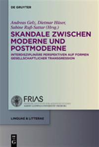 Skandale Zwischen Moderne Und Postmoderne