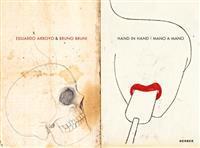 Eduardo Arroyo & Bruno Bruni: Hand in Hand