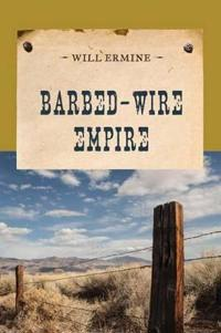 Barbed-Wire Empire