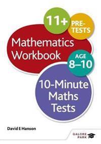 10-Minute Maths Tests Workbook Age 8-10