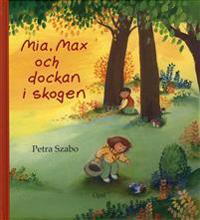 Mia, Max och dockan i skogen
