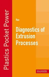 Diagnostics of Extrusion Processes