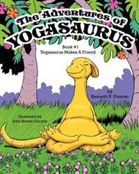 The Adventures of Yogasaurus, Book 1, Yogasaurus Makes a Friend