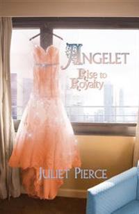 Angelet: Rise to Royalty