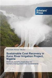 Sustainable Cost Recovery in Kano River Irrigation Project, Nigeria