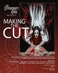 The Lovecraft Ezine Presents Making the Cut