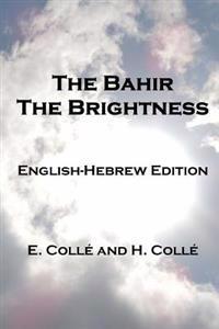 The Bahir the Brightness: English-Hebrew Edition