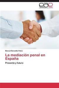 La Mediacion Penal En Espana