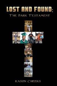 Lost and Found: The Dark Testament