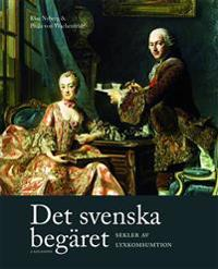 Det svenska begäret : sekler av lyxkonsumtion