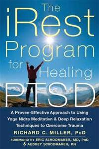 Irest program for healing ptsd - a proven-effective approach to using yoga
