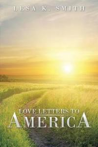 Love Letters to America