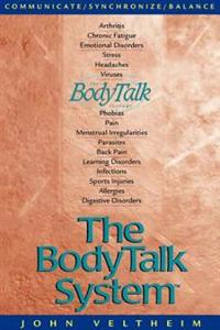 The Body Talk System: The Missing Link to Optimum Health