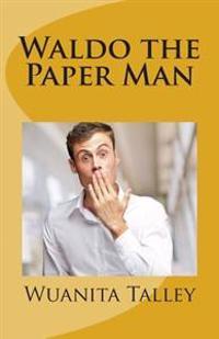 Waldo the Paper Man
