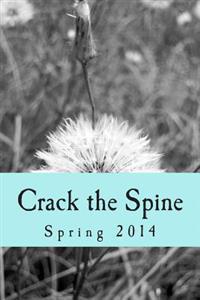 Crack the Spine: Spring 2014
