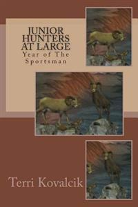 Year of the Sportsman: Fishing and Hunting