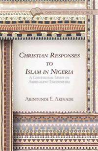 Christian Responses to Islam in Nigeria