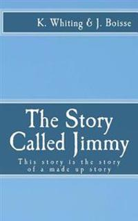 The Story Called Jimmy