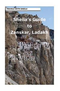 Sheila's Guide to Zanskar, Ladakh