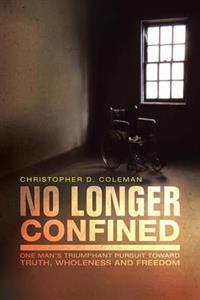No Longer Confined