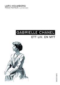 Gabrielle Chanel : ett liv, en myt