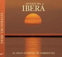Esteros del Iberá / Ibera Wetlands