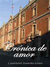 Crónica de amor / Chronicle of love