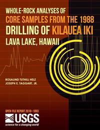 Whole-Rock Analysis of Core Samples from the 1988 Drilling of Kilauea Iki Lava Lake, Hawaii