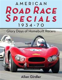 American Road Race Specials, 1934-70